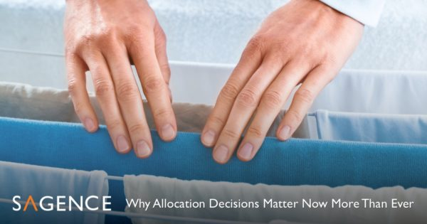 Allocation Decisions Blog | Sagence